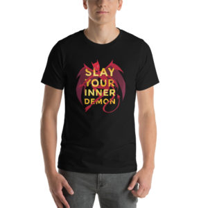 T-shirt Slay Your Inner Demon