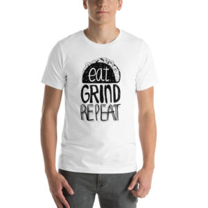 T-shirt Eat Grind Repeat