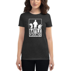Women's T-shirt Battle Grounds
