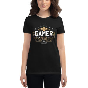 Women's T-shirt Forever Gamer